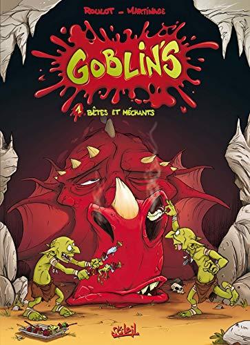 Goblin's T01: Bêtes et méchants