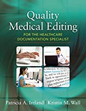 Quality Medical Editing for the Healthcare Documentation Specialist (includes Premium Website Printed Access Card)