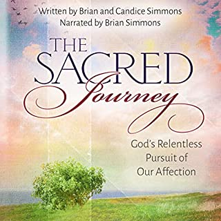 The Sacred Journey: God's Relentless Pursuit of Our Affection (The Passion Translation) audiobook cover art