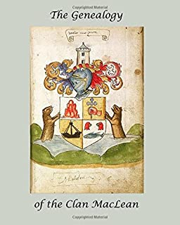 The Genealogy of the Clan MacLean