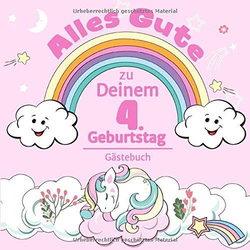 Alles Gute zu Deinem 4. Geburtstag: Einhorn Gästebuch für Mädchen I Pastell Regenbogen Cover I...