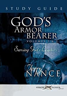 God's Armor Bearer Volumes 1 & 2 Study Guide: A 40-Day Personal Journey