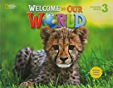 Welcome to Our World 3 - Student Book - All Caps