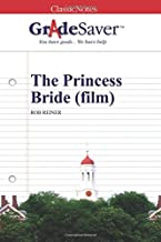 GradeSaver (TM) ClassicNotes: The Princess Bride (film)