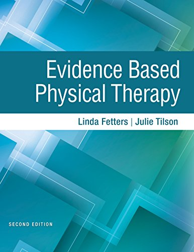 Evidence Based Physical Therapy, 2E