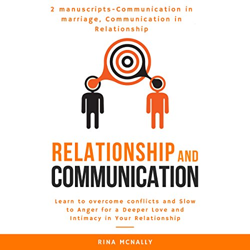 Relationship Communication: 2 Manuscripts audiobook cover art