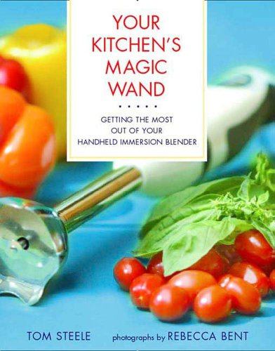 Your Kitchen's Magic Wand: Getting the Most Out of Your Handheld Immersion Blender