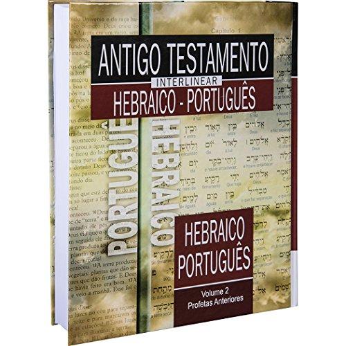 Antigo Testamento Interlinear Hebraico-Português Volume 2