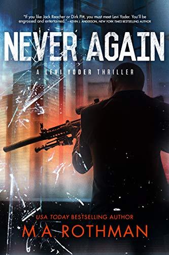 Never Again: An Organized Crime Thriller (A Levi Yoder Novel Book 3)