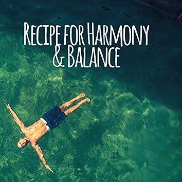 Recipe for Harmony & Balance