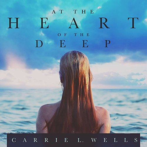 At the Heart of the Deep audiobook cover art