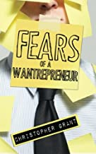 Fears of a Wantrepreneur