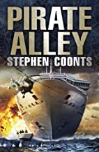 Pirate Alley by Stephen Coonts (2014-06-05)