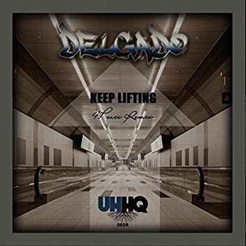 Keep Lifting (4Peace Remix)