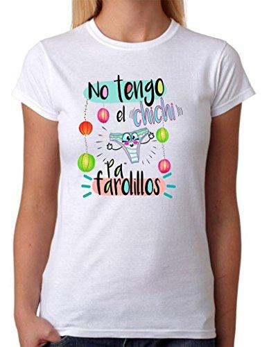 Camiseta Divertida. No Tengo el Chichi pa farolillos. Divertida Camiseta de Regalo para Amigas, Despedidas solteras, Bodas, Novias, Feria, Fiestas. (L)