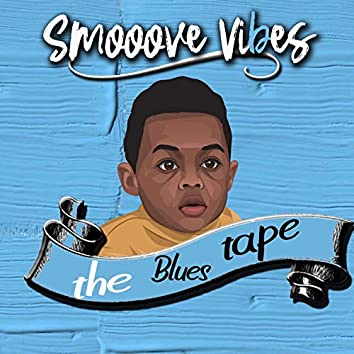 The Blues Tape