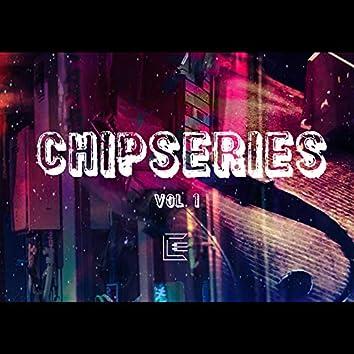 Chipseries Vol. 1