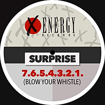7.6.5.4.3.2.1. (Blow Your Whistle)
