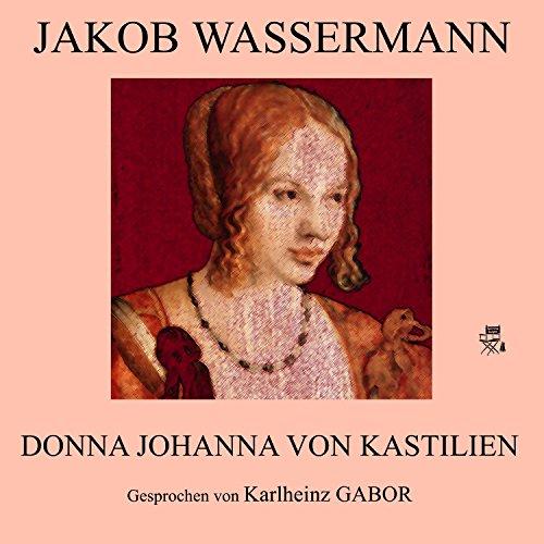 Donna Johanna von Kastilien audiobook cover art