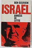 Israël annees de lutte