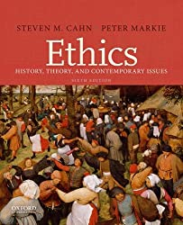Ethics: History, Theory, and Contemporary Issues Book Cover