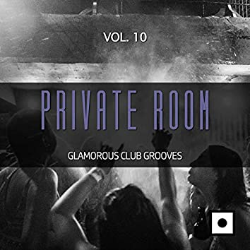 Private Room, Vol. 10 (Glamorous Club Grooves)