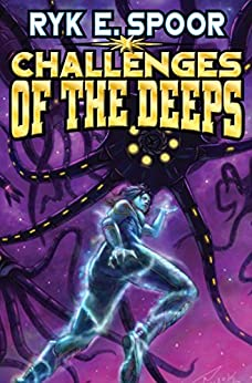 Challenges of the Deeps (Grand Central Arena Book 3) by [Ryk E. Spoor]