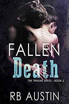 Fallen Death (The Trihune Series Book 3) by [RB Austin]