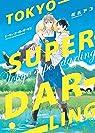 Tokyo Super Darling par Matsuyoshi