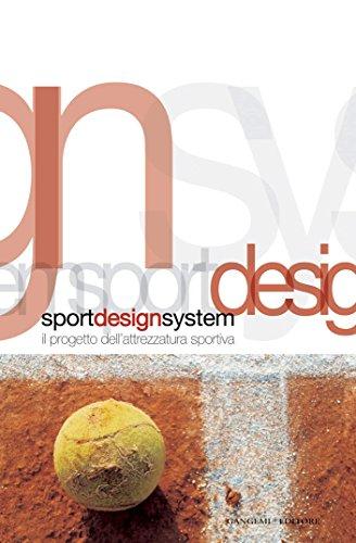 Sport design system: Il progetto dell'attrezzatura sportiva - DdA Events 5 - Collana editoriale diretta da Carmen Andriani (Italian Edition)