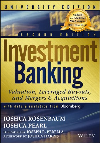 Compare Textbook Prices for Investment Banking: Valuation, Leveraged Buyouts, and Mergers & Acquisitions: University Edition 2 Edition ISBN 8601404321849 by Pearl, Joshua,Rosenbaum, Joshua