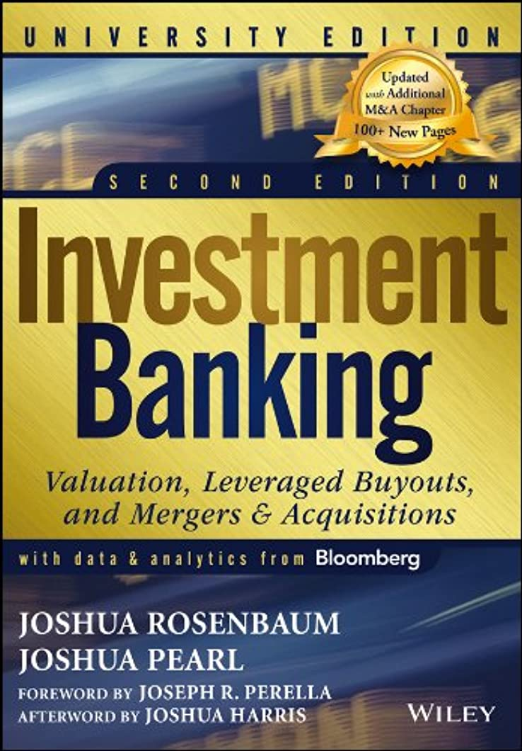 懐疑的フィラデルフィア援助Investment Banking: Valuation, Leveraged Buyouts, and Mergers and Acquisitions (Wiley Finance) (English Edition)