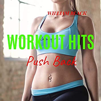 Workout Hits: Push Back