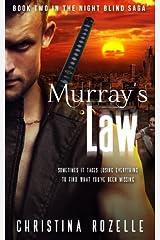 Murray's Law: (Urban Post-Apocalyptic Thriller) (The Night Blind Saga) (Volume 2) Paperback