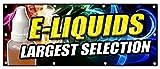 36'x96' E-Liquids Largest Selection Banner Sign vapes e-cigs Rolling Paper Head