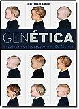 Genética: Escolhas que nossos avós não faziam