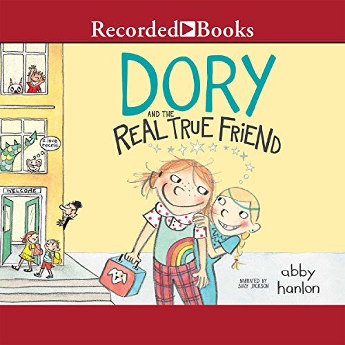 Dory and the Real True Friend audiobook cover art