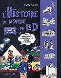 l'Histoire du monde en BD - Du Big Bang à Alexandre le Grand