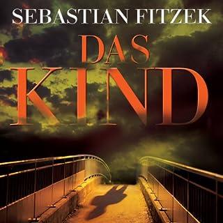 Das Kind                   Autor:                                                                                                                                 Sebastian Fitzek                               Sprecher:                                                                                                                                 Simon Jäger                      Spieldauer: 4 Std. und 48 Min.     261 Bewertungen     Gesamt 3,7