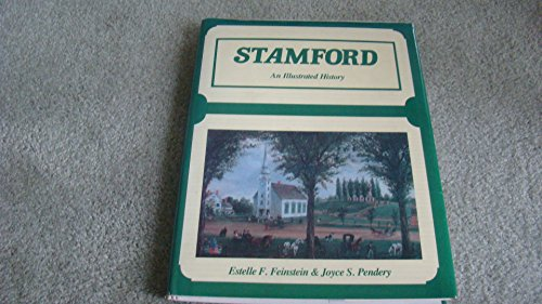 Stamford: An Illustrated History