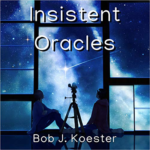 Insistent Oracles audiobook cover art