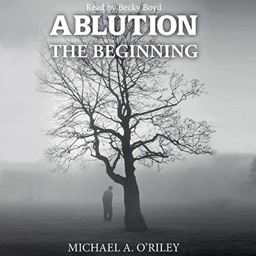 Ablution: The Beginning audiobook cover art