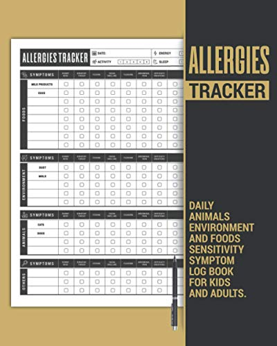 Compare Textbook Prices for Allergies Tracker | Daily Animals, Environment and Foods Sensitivity Symptom Log Book for Kids, and Adults: to Discover Patterns Between What You Eat ... Self Care Journal Gift for Men and Women  ISBN 9798736920198 by Simple LB, MG Publish