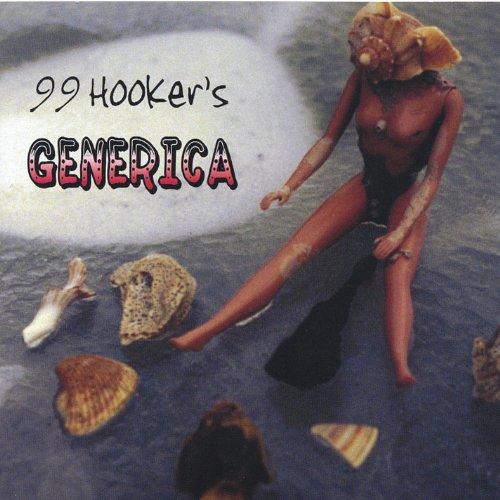 99 Hooker's Generica [Explicit]