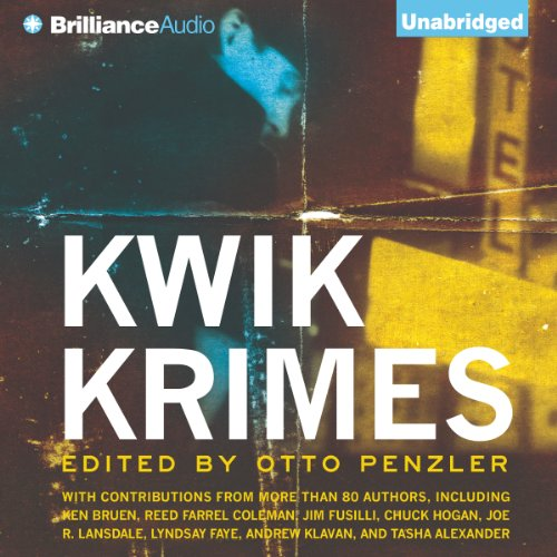 Kwik Krimes                   By:                                                                                                                                 Otto Penzler (editor)                               Narrated by:                                                                                                                                 Phil Gigante                      Length: 8 hrs and 36 mins     Not rated yet     Overall 0.0