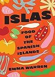 Islas: Food of the Spanish Islands [Idioma Inglés]