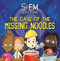 The Case of the Missing Noodles (Stem Detectives)