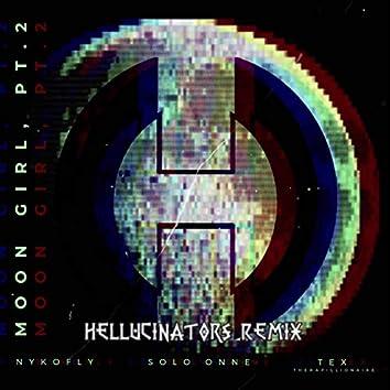 Moon Girl, Pt. 2 (feat. NykoFly & TEX) [Hellucinators Remix]