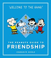 The Peanuts Guide to Friendship (Peanuts Guide to Life)