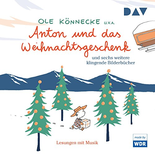 Anton und das Weihnachtsgeschenk und sechs weitere klingende Bilderbücher audiobook cover art